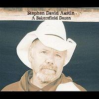 Stephen David Austin - A Bakersfield Dozen - CD