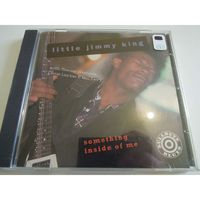 Little Jimmy King - - Something Inside Of Me - CD